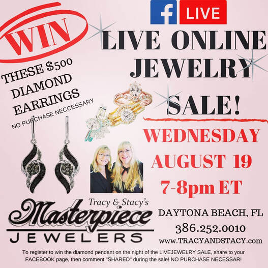Daytona family jewelry store has live sale at https://www.facebook.com/masterpiecejewelers