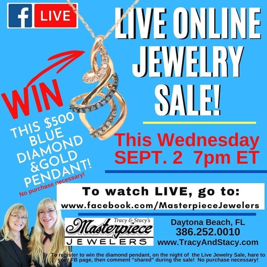 Join your Daytona Florida family jewelry store for their online sale 9/2/2020!